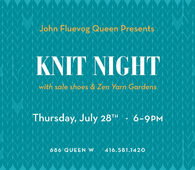 Knit Night at Fluevog Queen