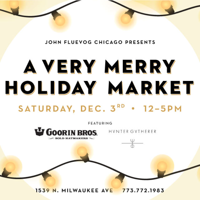 Fluevog Chicago's Very Merry Holiday Market