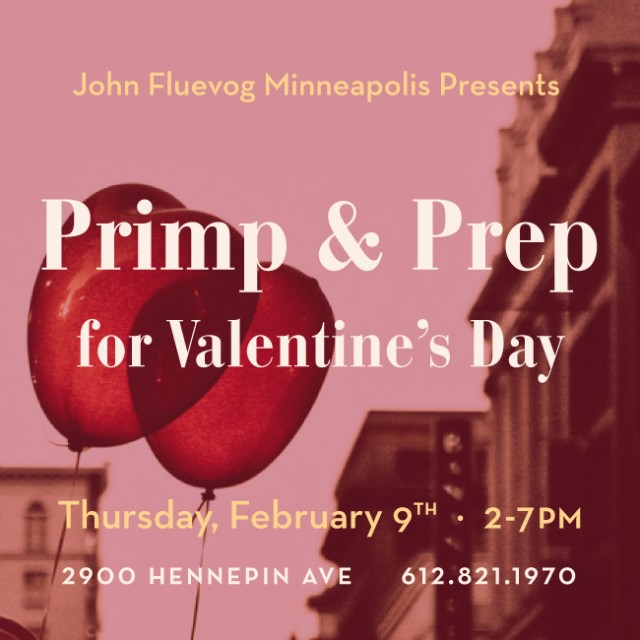 Primp & Prep for Valentine's Day in Minneapolis