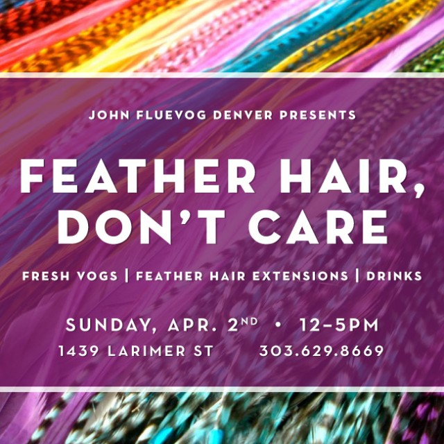 Feather Hair, Don't Care party in Denver!