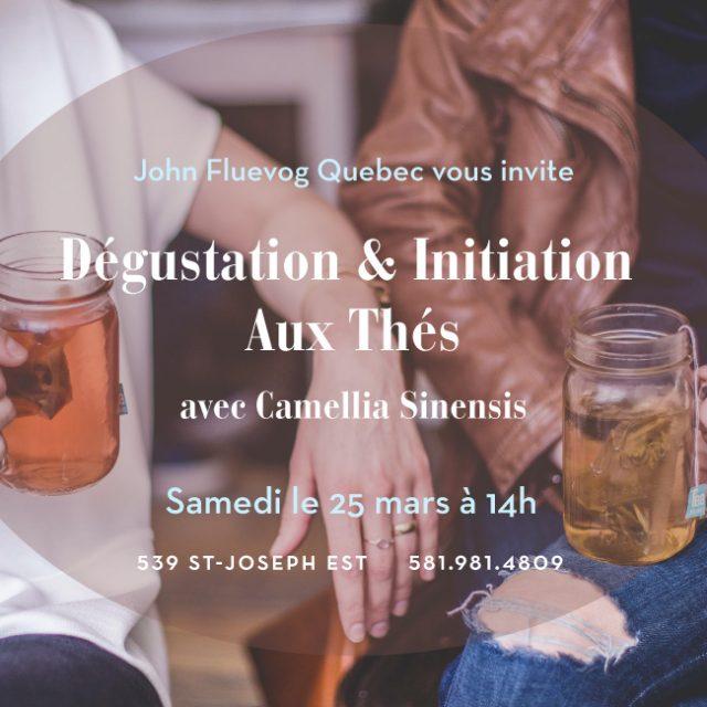 Fluevog Québec: Dégustation & Initiation Aux Thés | Tea tasting & Initiation