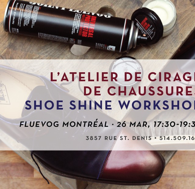 Shoe Shine Workshop in Montréal!