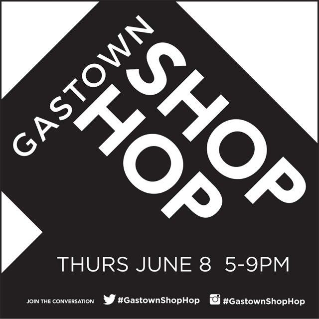 Gastown Shop Hop – Spring 2017