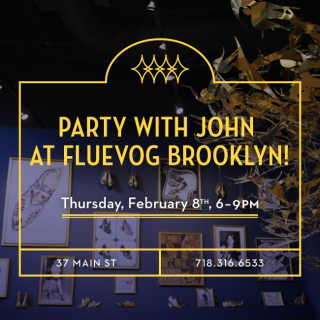 Party with John Fluevog in Brooklyn
