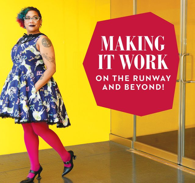 Making it work: On the Runway and beyond!