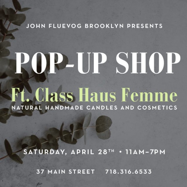 Class Haus Femme Pop-up Shop in Brooklyn!