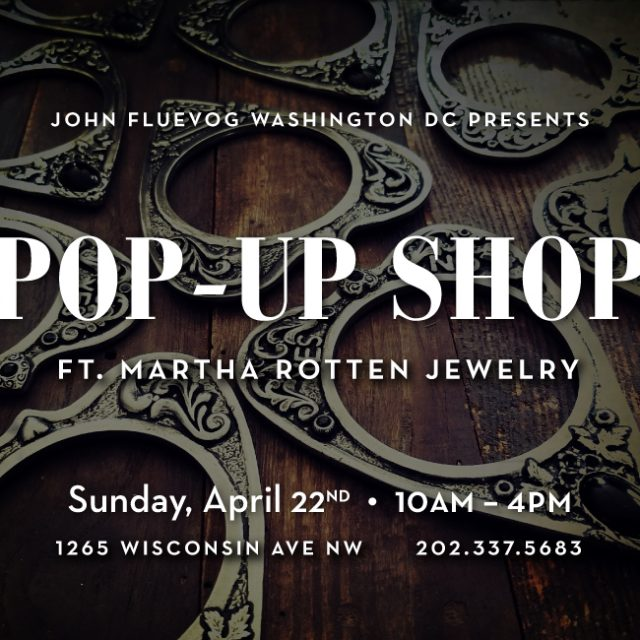 Martha Rotten Jewelry Pop-up Shop in DC!