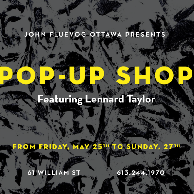 Pop-Up Shop with Lennard Taylor in Ottawa