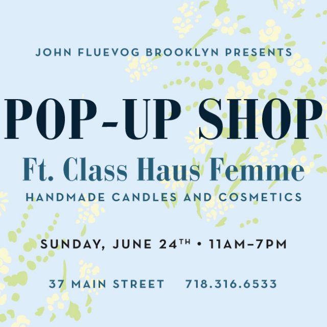 Class Haus Femme Pop-up Shop in Brooklyn