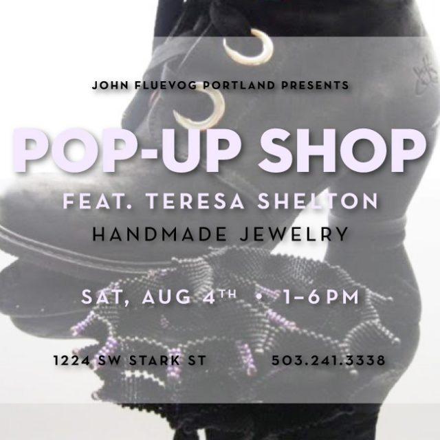 Teresa Shelton Pop-up Shop in Portland!