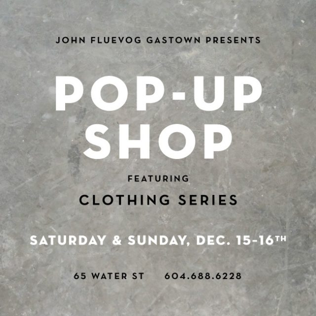 Clothing Series Pop-up Shop in Gastown!