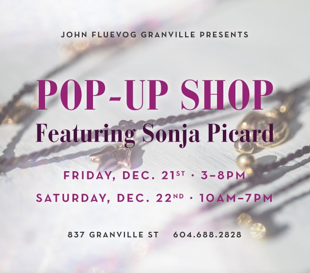 Sonja Picard Holiday Pop-up at Granville!