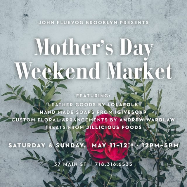 Mother's Day Weekend Market