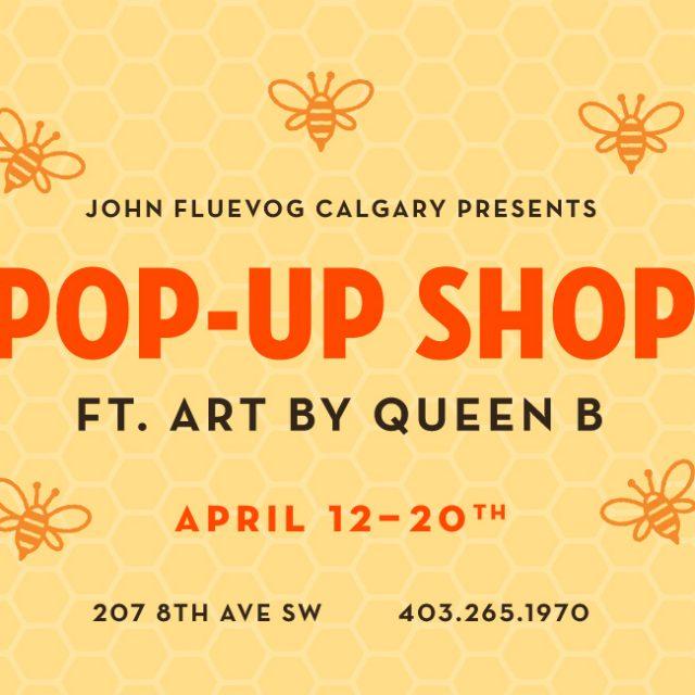 Calgary Pop-Up Shop ft. Art by Queen B