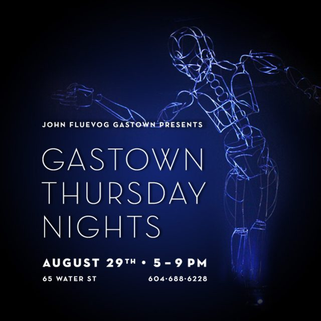 Gastown Thursday Nights | August 29th!