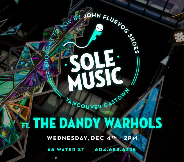 The Dandy Warhols live at Fluevog Gastown Dec. 4th!
