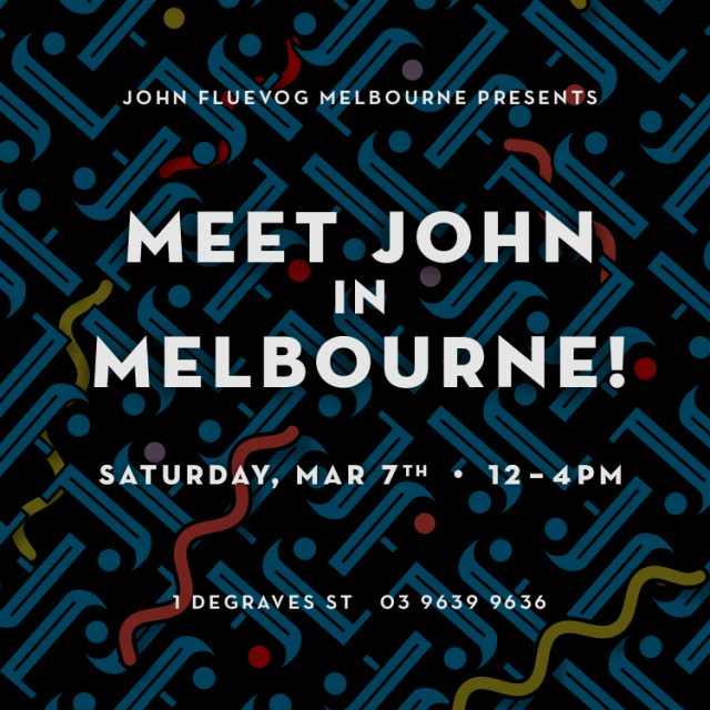 Meet John in Melbourne! March 7th, 2020